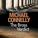 The Brass Verdict: Mickey Haller, Book 2 (       UNABRIDGED) by Michael Connelly Narrated by Peter Giles