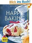 Happy baking glutenfrei (GU Themenkoc...