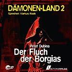Der Fluch der Borgias (Dämonenland 2) | Peter Dubina