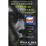 Do Androids Dream of Electric Sheep?by Philip K. Dick