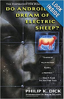 Do Androids Dream of Electric Sheep? by Philip K. Dick and Roger Zelazny