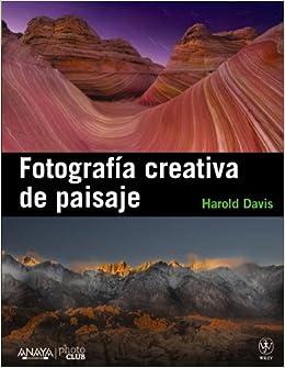 Fotografia creativa de paisaje / Creative Landscape : Digital