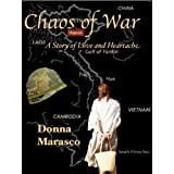 Chaos of War - A Story of Love and Heartachedi Donna Marasco