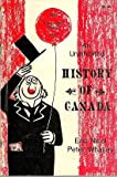 img - for An Uninhibited History of Canada book / textbook / text book