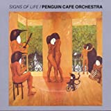 Signs Of Life by Penguin Cafe Orchestra [Music CD]