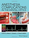Anesthesia Complications in the Dental Office
