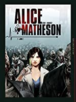 Alice Matheson T1: Jour Z