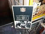Des Grecs : Les Grecs de Grenoble, le...