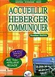 Accueillir, h�berger, communiquer 2e...