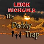 The Daddy Trap | Leigh Michaels