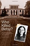 Who Killed Betsy?