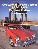 Alfa Romeo Sports Coupés 1954-1989