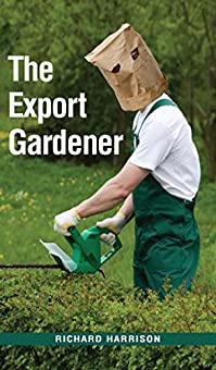 The Export Gardener by Richard Harrison ebook deal