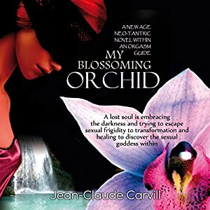 My Blossoming Orchid Audiobook