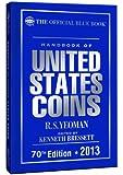 The Official Blue Book: A Handbook of U.S. Coins 2013 (Official Blue Book: Handbook of United State Coins)