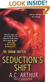 Seduction's Shift: A Paranormal Shapeshifter Werejaguar Romance (The Shadow Shifters)