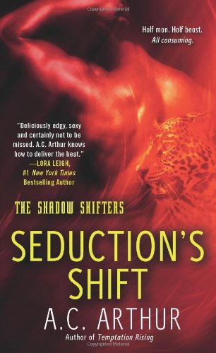 Image of Seduction's Shift: A Paranormal Shapeshifter Werejaguar Romance (The Shadow Shifters)