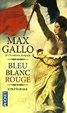 Bleu blanc rouge par Gallo