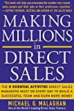 img - for Making Millions in Direct Sales: The 8 Essential Activities Direct Sales Managers Must Do Every Day to Build a Successful Team and Earn More Money book / textbook / text book