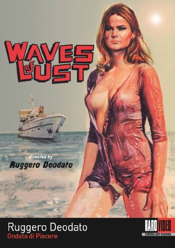 Waves of Lust