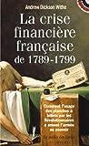 La crise financière française de 1789-1799