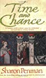 Sharon Penman Time and Chance (Eleanor of Aquitaine Trilogy 2)