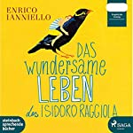 Das wundersame Leben des Isidoro Raggiola | Enrico Ianniello