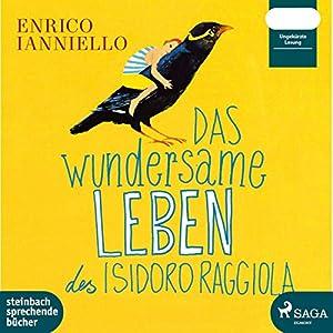Das wundersame Leben des Isidoro Raggiola Hörbuch