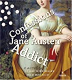 Laurie Viera Rigler Confessions of a Jane Austen Addict