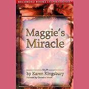 Maggie's Miracle: The Red Gloves Series | Karen Kingsbury