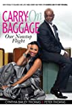 img - for Carry-on Baggage: Our Nonstop Flight book / textbook / text book