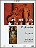 Les peintres de l'Antiquité : Euphronios, Fayoum, Pompéi | Jaubert, Alain (1940-....) - Réalisateur. Scénariste. Auteur du commentaire