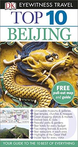 DK Eyewitness Top 10 Travel Guide. Beijing