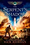 Riordan, Rick's The Serpent's Shadow (The Kane Chronicles, Book Three) Hardcover