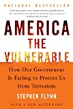 img - for America the Vulnerable: Struggling to Secure the Homeland book / textbook / text book