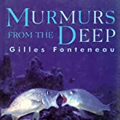 Murmurs from the Deep: Scientific Adventures in the Caribbean | [Gilles Fonteneau]