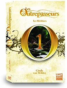 Les Outrepasseurs - Tome 1 - Cindy Van Wilder