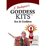Z Budapest's Goddess Kits: Sex & Goddess ~ Createspace