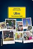Ulm - Porträt einer Stadt