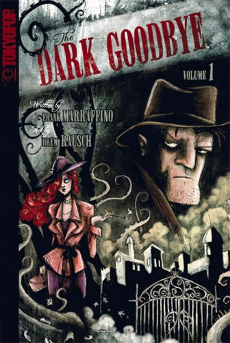 The Dark Goodbye Volume 1