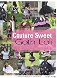 Couture Sweet : Goth Loli