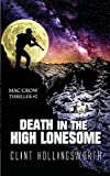 img - for Death In The High Lonesome (The Mac Crow Thrillers) (Volume 2) book / textbook / text book
