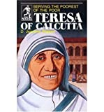 img - for [ Teresa of Calcutta: Serving the Poorest of the Poor ] By Watson, D. Jeanene ( Author ) [ 1984 ) [ Paperback ] book / textbook / text book