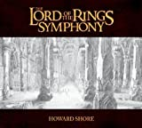 The Lord of the Rings Symphony Soundtrack Edition by 21st Century Symphony Orchestra & Chorus (2011) Audio CD