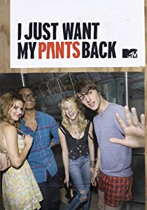 I Just Want My Pants Back: Season 1