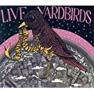 YARDBIRDS - LIVE YARDBIRDS + 2