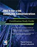 DB2 9 for z/OS Database Administration (Exam 732)