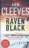Ann Cleeves Raven Black (Shetland Quartet 1)