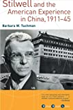 Image of Stilwell and the American Experience in China, 1911-1945 (Grove Great Lives)