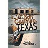 San Casimiro, Texas : Short Stories